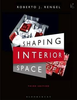 Shaping Interior Space, by Rengel, 3rd Edition 9781609018962