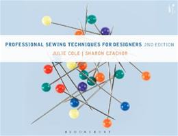 Professional Sewing Techniques for Designers, by Cole, 2nd Edition 9781609019259