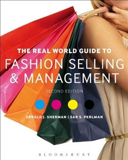 Real World Guide to Fashion Selling and Management, by Sherman, 2nd Edition 9781609019334