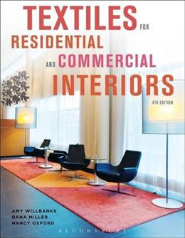 Textiles for Residential and Commercial Interiors, by Willbanks, 4th Edition 9781609019372