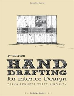 Hand Drafting for Interior Design, by Wirtz, 2nd Edition 9781609019976