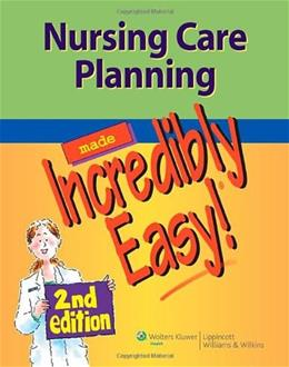 Nursing Care Planning Made Incredibly Easy!, by Lippincott, 2nd Edition 2 PKG 9781609136048