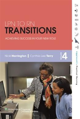 LPN to RN Transitions: Achieving Success in Your New Role, by Harrington, 4th Edition 4 PKG 9781609136918