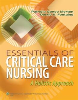 Essentials of Critical Care Nursing: A Holistic Approach PKG 9781609136932
