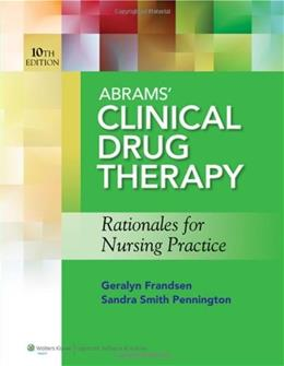 Abrams Clinical Drug Therapy: Rationales for Nursing Practice & Photo Atlas of Medication Administration 10 PKG 9781609137113