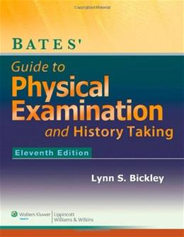 Bates Guide to Physical Examination and History-Taking - Eleventh Edition 11 PKG 9781609137625
