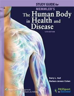 Human Body in Health and Disease, by Cohen, 12th Edition, Study Guide 12 PKG 9781609139063