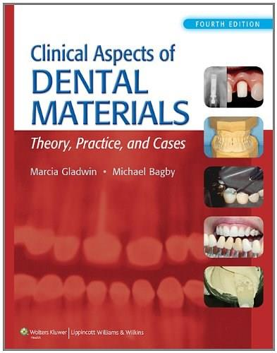 Clinical Aspects of Dental Materials, by Gladwin, 4th Edition 4 PKG 9781609139650