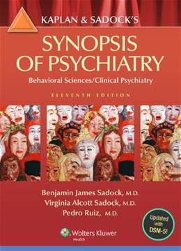 Kaplan and Sadocks Synopsis of Psychiatry: Behavioral Sciences/Clinical Psychiatry 11 PKG 9781609139711