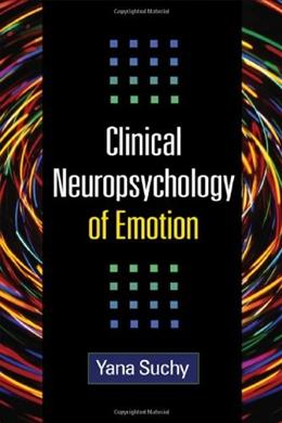 Clinical Neuropsychology of Emotion, by Suchy 9781609180720