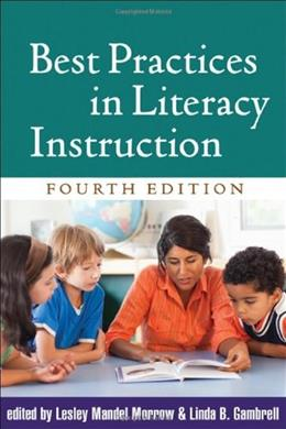 Best Practices in Literacy Instruction, by Morrow, 4th Edition 9781609181789