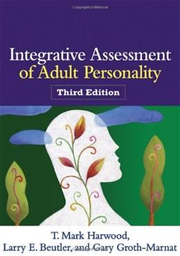 Integrative Assessment of Adult Personality, by Harwood, 3rd Edition 9781609186500