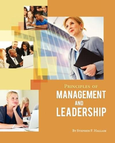 Principles of Management and Leadership, by Hallam 9781609271749