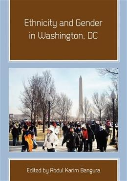 Gender and Ethnicity in Washington, DC, by Bangura 9781609278427