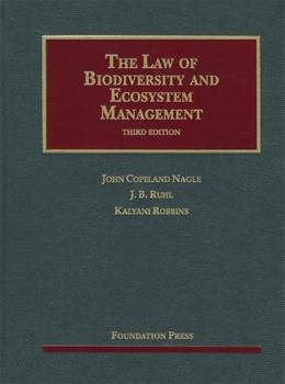 Law of Biodiversity and Ecosystem Management, by Nagle, 3rd Edition 9781609300326