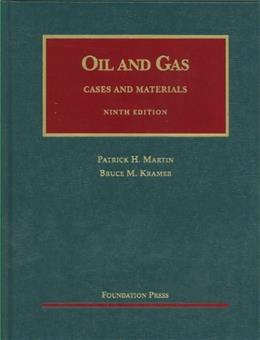 Law of Oil and Gas, by  Martin, 9th Edition 9781609300500