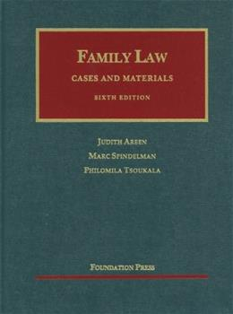 Family Law: Cases and Materials, 6th Edition (University Casebook) 9781609300548