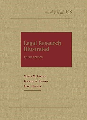 Legal Research Illustrated, by Barkan, 10th Edition 9781609300555