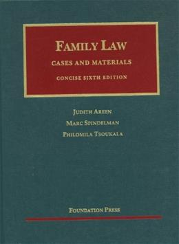 Family Law, by Areen, 6th Edition, Concise 9781609300586