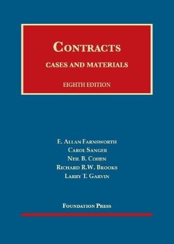 Cases and Materials on Contracts, by Farnsworth, 8th Edition 9781609300975