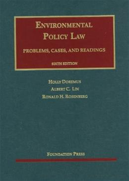 Environmental Policy Law, by Doremus, 6th Edition 9781609301736
