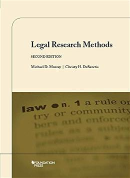 Legal Research Methods, by Murray, 3rd Edition 9781609302429