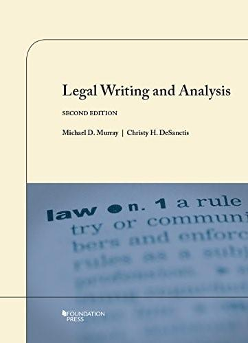 Legal Writing and Analysis (Coursebook) 2 9781609302450