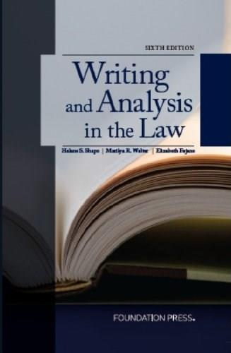 Writing and Analysis in the Law, 6th Edition 9781609302726
