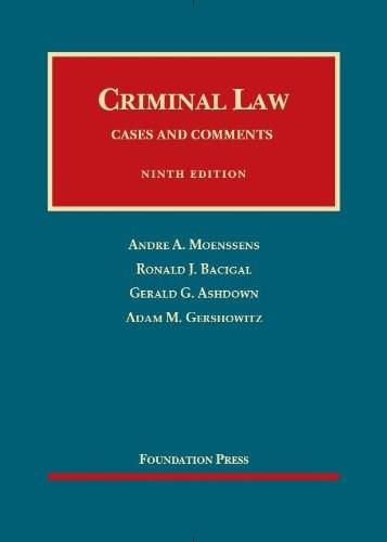Criminal Law, by Moenssens, 9th Edition 9781609302740