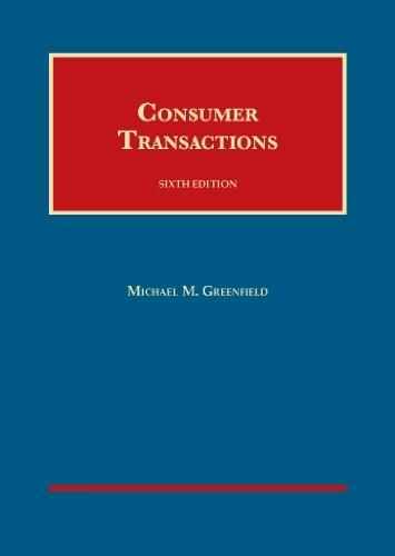 Consumer Transactions, by Greenfield, 6th Edition 9781609302771