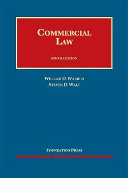 Commercial Law, by Warren, 9th Edition 9781609303396