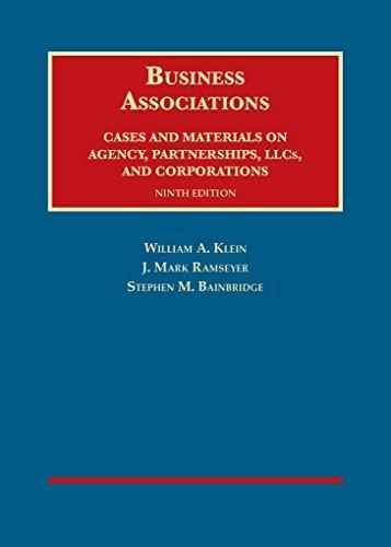 Business Associations, Cases and Materials on Agency, Partnerships, and Corporations (University Casebook Series) 9 9781609303495