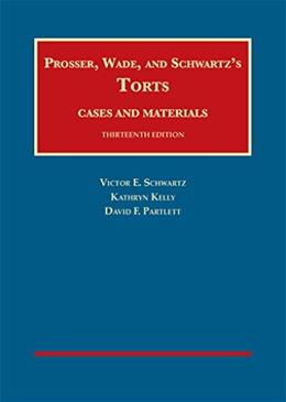 Torts, Cases and Materials (University Casebook Series) 13 9781609304072