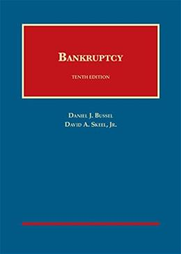 Bankruptcy, by Bussell, 10th Edition 9781609304409