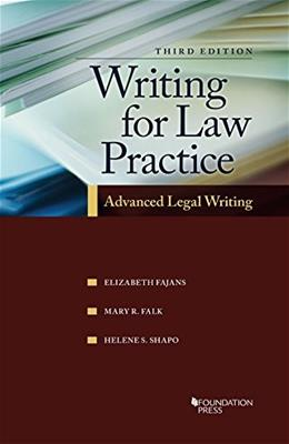 Writing for Law Practice: Advanced Legal Writing, by Fajans, 3rd Edition 9781609304447