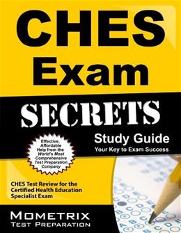 CHES Exam Secrets Study Guide: CHES Test Review for the Certified Health Education Specialist Exam, by CHES 9781609713348