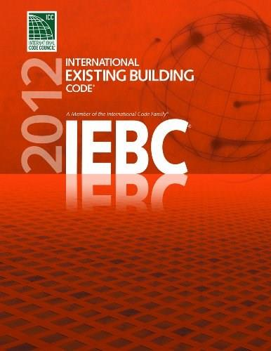 2012 International Existing Building Code, by ICC 9781609830441