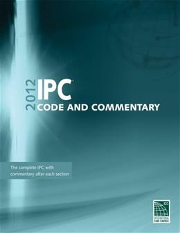 2012 International Plumbing Code Commentary, by International Code Council 9781609830700