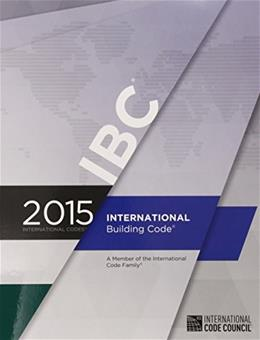 2015 International Building Code, by International Code Council 9781609834685