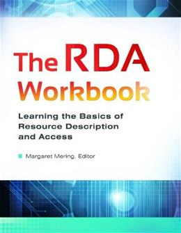 RDA Workbook: Learning the Basics of Resource Description and Access, by Mering2014 BK w/CD 9781610694896