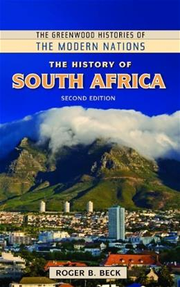 The History of South Africa (The Greenwood Histories of the Modern Nations) 2 9781610695268