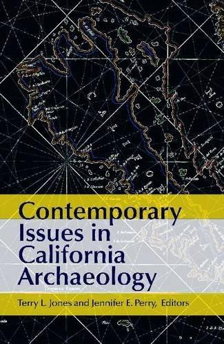 Contemporary Issues in California Archaeology, by Jones 9781611320923