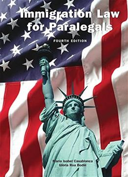 Immigration Law for Paralegals, by Casablanca, 4th Edition 4 w/CD 9781611635140