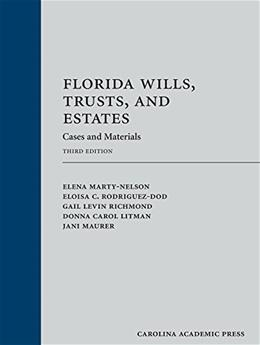 Florida Wills, Trusts, and Estates: Cases and Materials 3 9781611638691