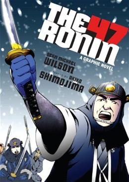 The 47 Ronin: A Graphic Novel 9781611801378