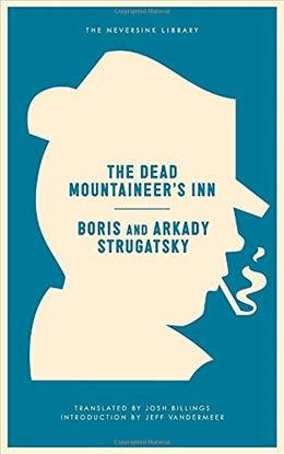 The Dead Mountaineers Inn: One More Last Rite for the Detective Genre (Neversink) 9781612194325