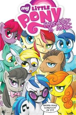 My Little Pony: Friendship Is Magic Volume 3 First Edit 9781613778548