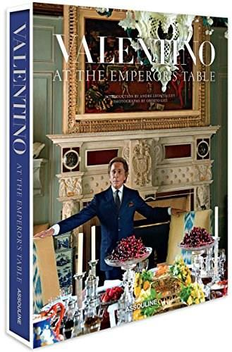 Valentino: At the Emperors Table (Legends) Slp 9781614282938