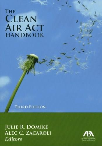 Clean Air Act Handbook, by Domike, 3rd Edition 9781614380351