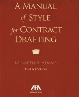 Manual of Style for Contract Drafting, by Adams, 3rd Edition 9781614388036
